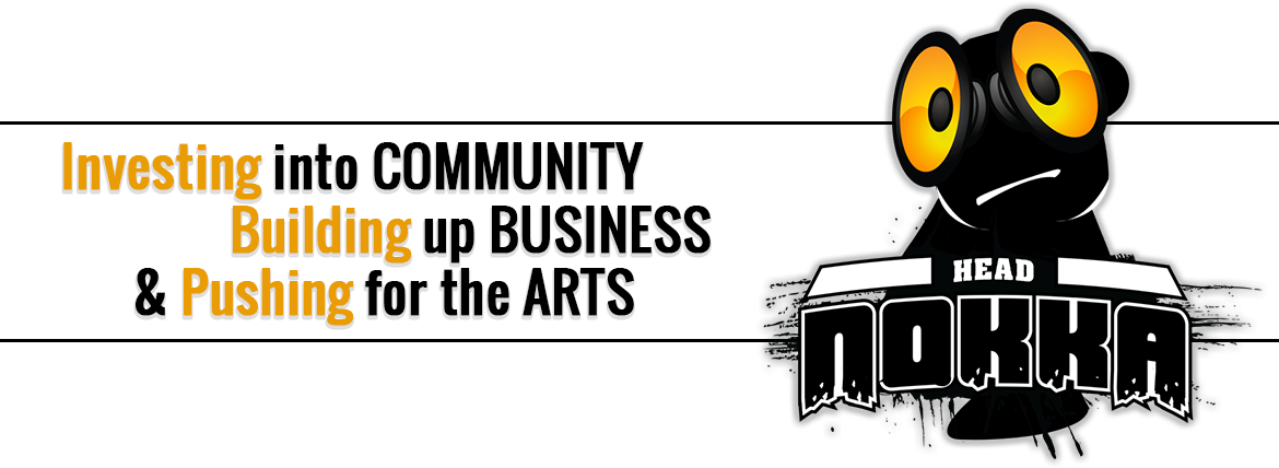 Investing in Community, Building Up Business & Pushing for the Arts.